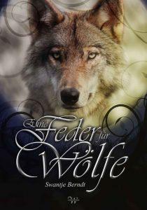 Eine Feder für die Wölfe